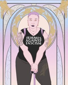 """An art deco style portrait of Jesse Rice-Evans, a fat white femme with purple hair leaning on a matching cane in a tee-shirt reading """"Femmes Against Fascism"""""""